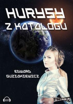 Edward Guziakiewicz - Hurysy z katalogu