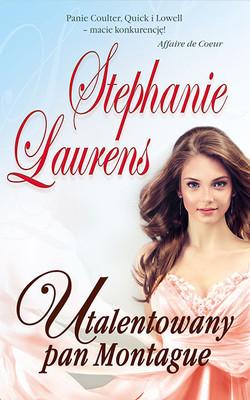 Stephanie Laurens - Utalentowany pan Montague