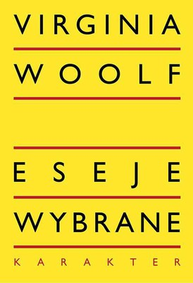 Virginia Woolf - Eseje wybrane