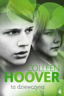 Colleen Hoover - Ta dziewczyna / Colleen Hoover - This Girl