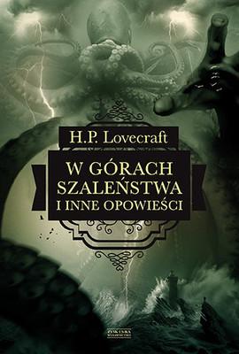 H. P. Lovecraft - W górach szaleństwa i inne opowieści