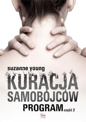 Suzanne Young - Program. Tom 2. Kuracja samobójców / Suzanne Young - The Treatment