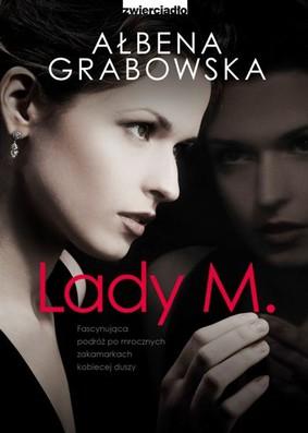 Ałbena Grabowska - Lady M.