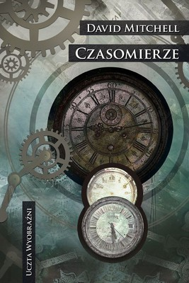 David Mitchell - Czasomierze / David Mitchell - The Bone Clocks
