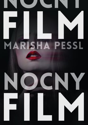 Marisha Pessl - Nocny film / Marisha Pessl - Night Film
