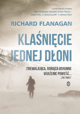 Richard Flanagan - Klaśnięcie jednej dłoni / Richard Flanagan - The Sound of One Hand Clapping