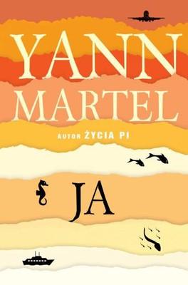 Yann Martel - Ja / Yann Martel - Self