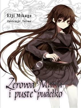 Eiji Mikage - Zerowa Maria i puste pudełko. Tom 2