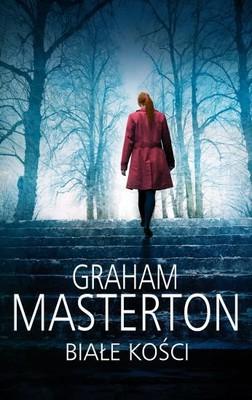 Graham Masterton - Białe kości / Graham Masterton - White Bones