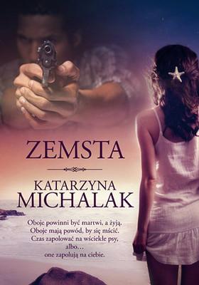Katarzyna Michalak - Zemsta