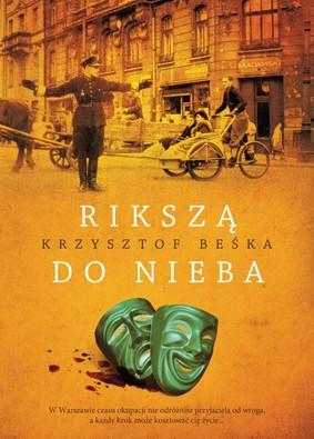 Krzysztof Beśka - Rikszą do nieba