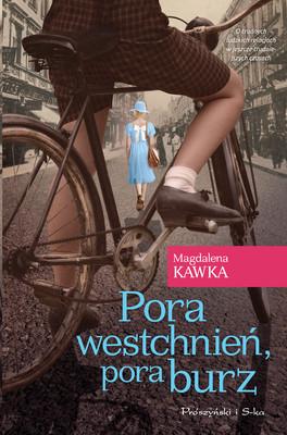 Magdalena Kawka - Pora westchnień, pora burz