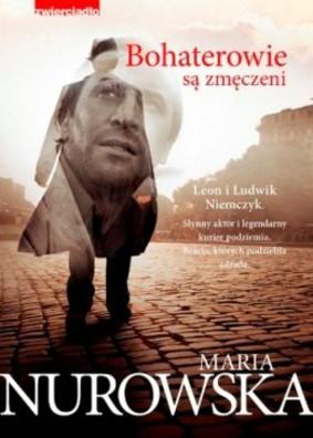 Maria Nurowska - Bohaterowie są zmęczeni