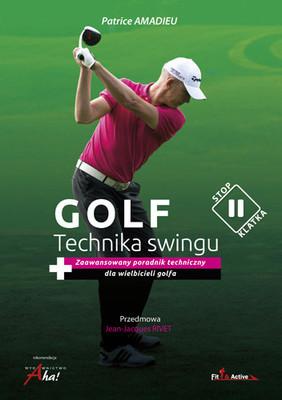Patrice Amadieu - Golf. Technika swingu