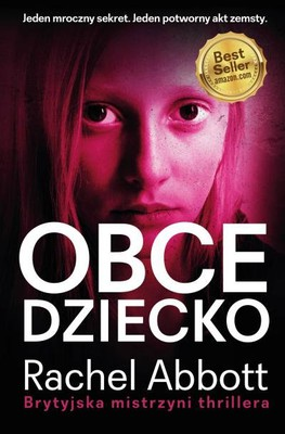 Rachel Abbott - Obce dziecko / Rachel Abbott - The Stranger's Child