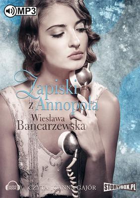 Wiesława Bancarzewska - Zapiski z Annopola