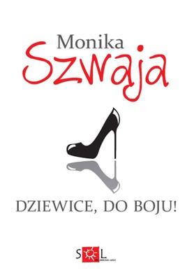 Monika Szwaja - Dziewice do boju!