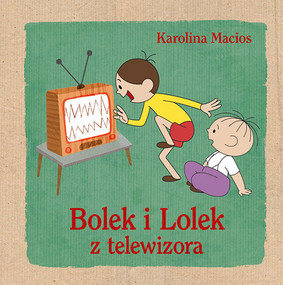 Karolina Macios - Bolek i Lolek z telewizora