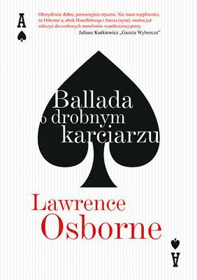 Lawrence Osborne - Ballada o drobnym karciarzu / Lawrence Osborne - The Ballad of a Small Player