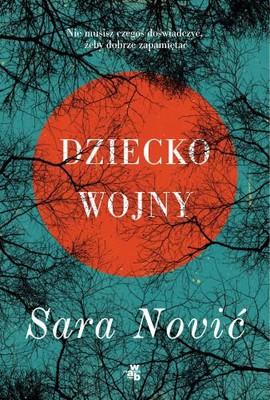 Sara Nović - Dziecko wojny / Sara Nović - Girl at War