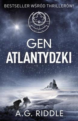A.G. Riddle - Gen Atlantydzki / A.G. Riddle - The Atlantis Gene