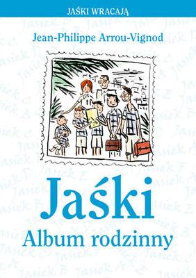 Jean-Philippe Arrou-Vignod - Jaśki. Album rodzinny