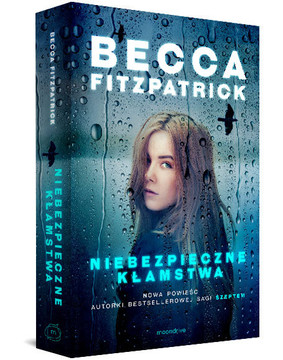 Becca Fitzpatrick - Niebezpieczne kłamstwa / Becca Fitzpatrick - Dangerous lies
