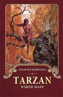 Edgar Rice Burroughs - Tarzan wśród małp / Edgar Rice Burroughs - Tarzan of the Ape