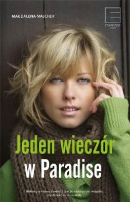 Magdalena Majcher - Jeden wieczór w Paradise