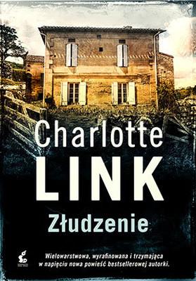 Charlotte Link - Złudzenie / Charlotte Link - Die Täuschung