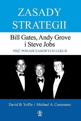 David B. Yoffie, Michael A. Cusumano - Zasady strategii