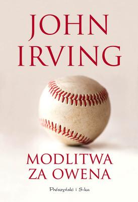 John Irving - Modlitwa za Owena / John Irving - Prayer for Owen Meany