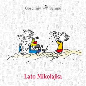 René Goscinny, Jean-Jacques Sempé - Lato Mikołajka