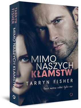 Tarryn Fisher - Mimo naszych kłamstw / Tarryn Fisher - Thief