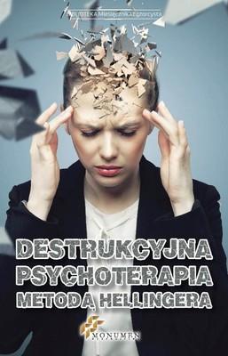 Destrukcyjna psychoterapia metodą Hellingera
