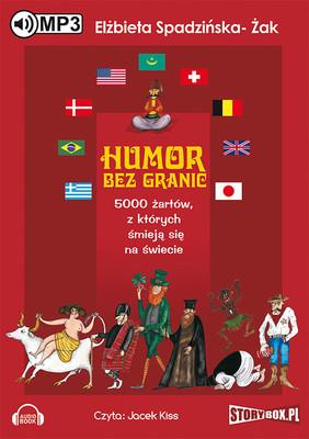 Elżbieta Spadzińska-Żak - Humor bez granic. 5000 żartów, z których śmieją się na świecie