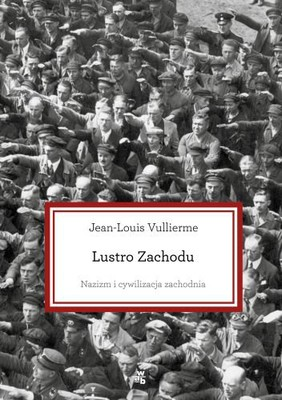 Jean-Louis Vullierme - Lustro Zachodu