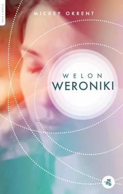 Mickey Okrent - Welon Weroniki