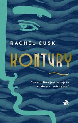 Rachel Cusk - Kontury / Rachel Cusk - Outline