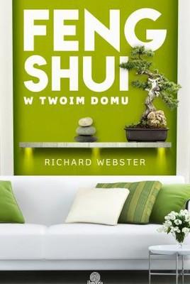 Richard Webster - Feng shui w twoim domu / Richard Webster - Feng Shui for Your Apartment