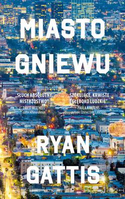 Ryan Gatti - Miasto gniewu / Ryan Gatti - All Involved