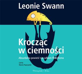 Leonie Swann - Krocząc w ciemności / Leonie Swann - Dunkelsprung. Vielleicht kein Märchen