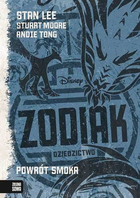 Stan Lee, Stuart Moore, Andie Tong - Zodiak. Tom 2. Dziedzictwo. Powrót smoka