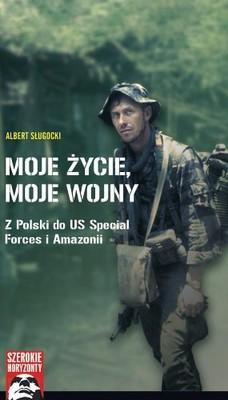 Albert Sługocki - Moje życie, moje wojny