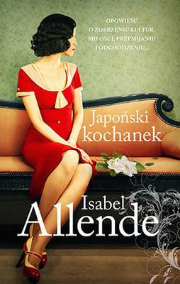 Isabel Allende - Japoński kochanek / Isabel Allende - El amante japones