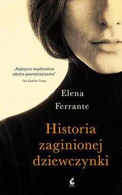 Elena Ferrante - Historia zaginionej dziewczynki / Elena Ferrante - Storia della bambina perduta