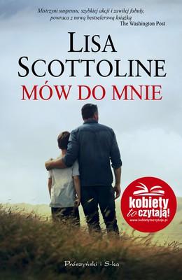 Lisa Scottoline - Mów do mnie / Lisa Scottoline - Every Fifteen Miuntes