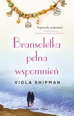Viola Shipman - Bransoletka pełna wspomnień / Viola Shipman - The Charm Bracelet