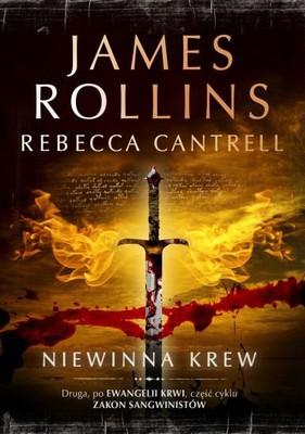 James Rollins, Rebecca Cantrell - Niewinna krew / James Rollins, Rebecca Cantrell - Innocent blood