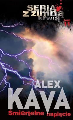 Alex Kava - Z zimną krwią. Tom 11. Śmiertelne napięcie